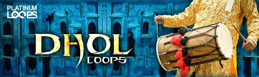 Dhol Loops - Indian Percussion Samples