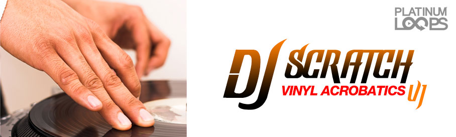 DJ Scratch Loops - Vinyl Acrobatics V1