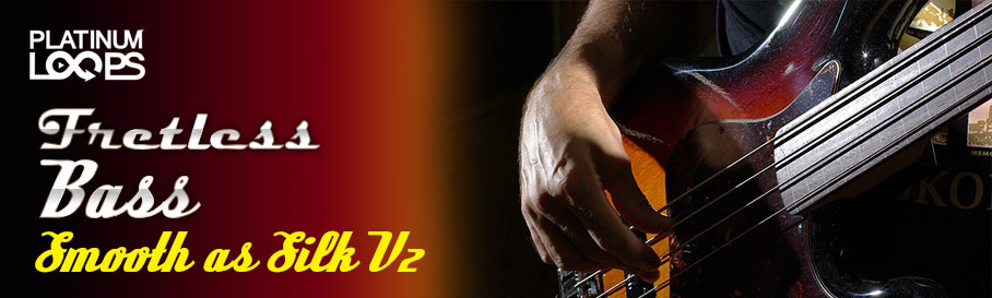 Fretless Bass Samples – Smooth As Silk v2