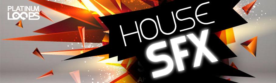 House Samples SFX