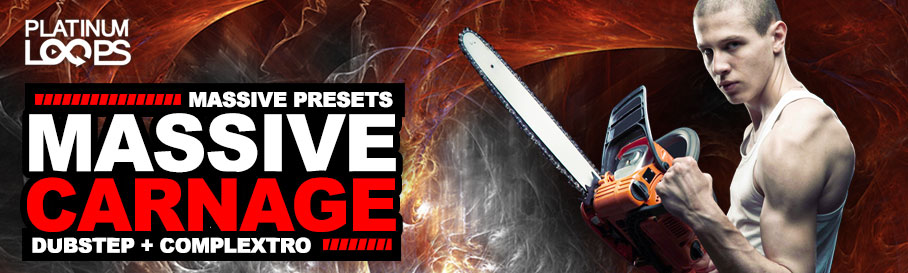 Massive Presets - Download 'Massive Carnage'