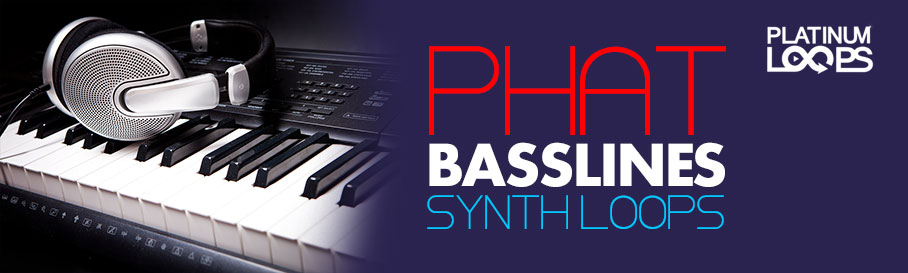 Synth Loops - Phat Bass Lines